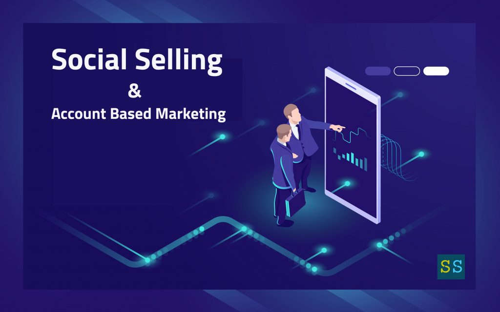 social selling and account-based-marketing